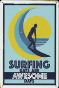 plaque métal vintage SURFING DAYS ARE AWESOME DAYS