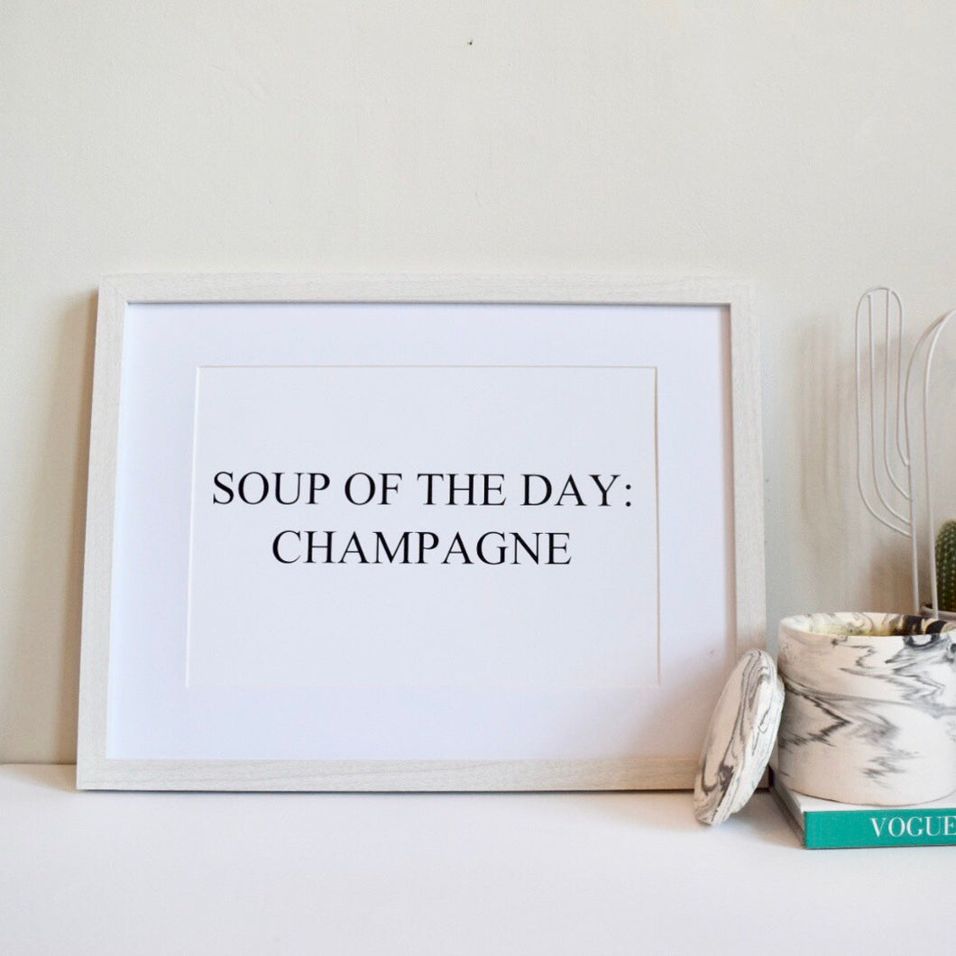 Soup of the day A4 Print