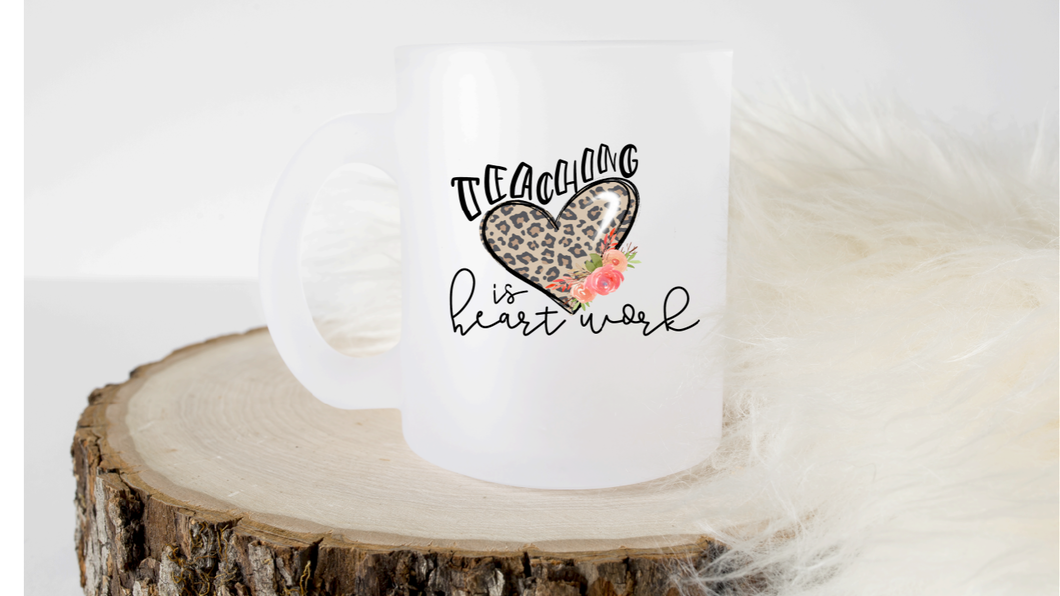 Teaching is Heart Work - Printed Coffee Mug