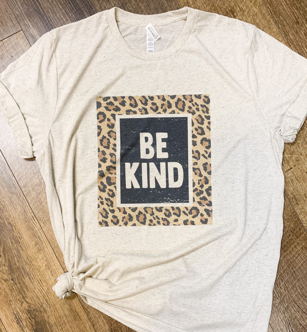 Be Kind Leopard Print || Permanent Print Soft T-Shirt