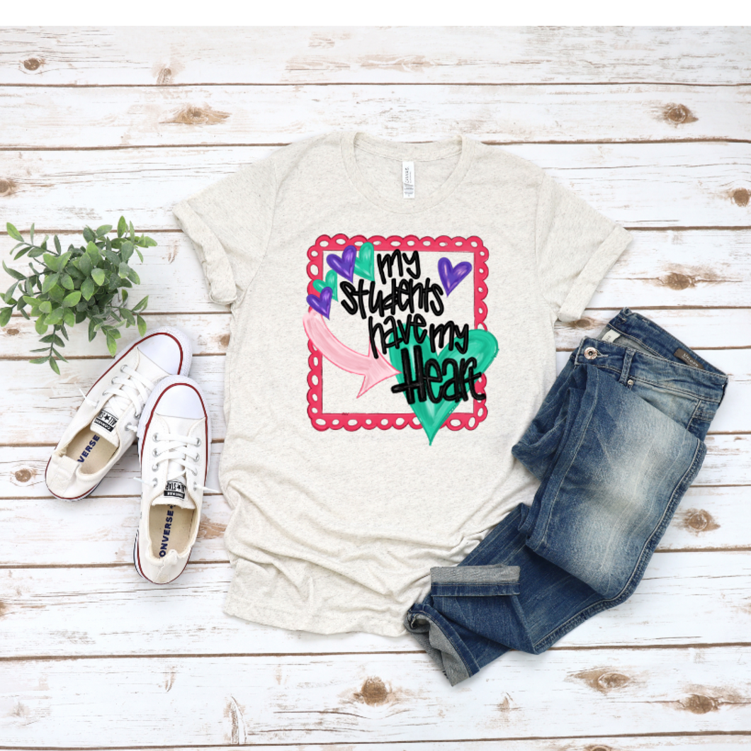 My Students Have My Heart - Teacher Vintage Style T-Shirt