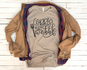 Gobble til you Wobble - Vintage Thanksgiving T-shirt