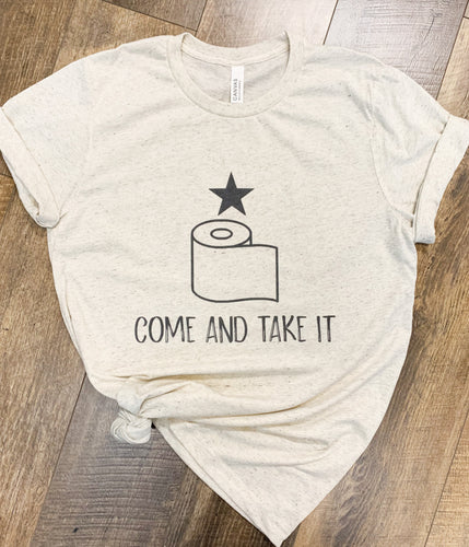 Come and Take It TP Hoarding of 2020 || Super Soft Permanent Print T-Shirt
