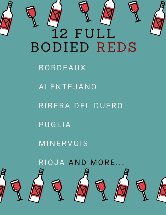 12 Full Bodied Reds