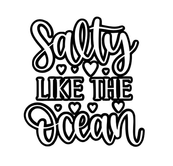 Salty Like the Ocean