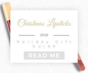 Holiday Lipsticks - Holiday Gift Guide 2018