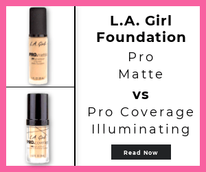 L.A. Girl Cosmetics Pro Matte vs L.A. Girl Pro Illuminating Foundations