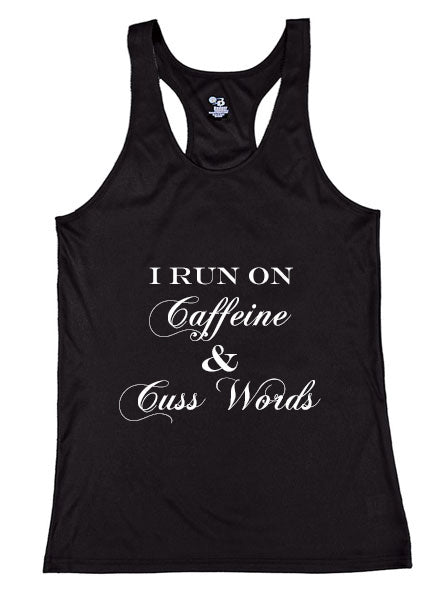 Caffeine and Cuss Words Racerback Tank