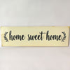 Home Sweet Home Farmhouse Wooden Sign
