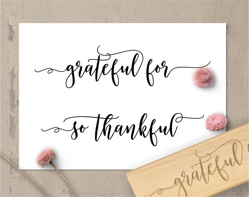 Gratitude Journaling Stamp, Grateful or Thankful Rubber Stamp