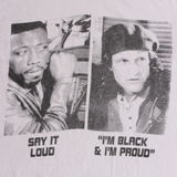 'Say it Loud I'm Black and Proud' T-Shirt