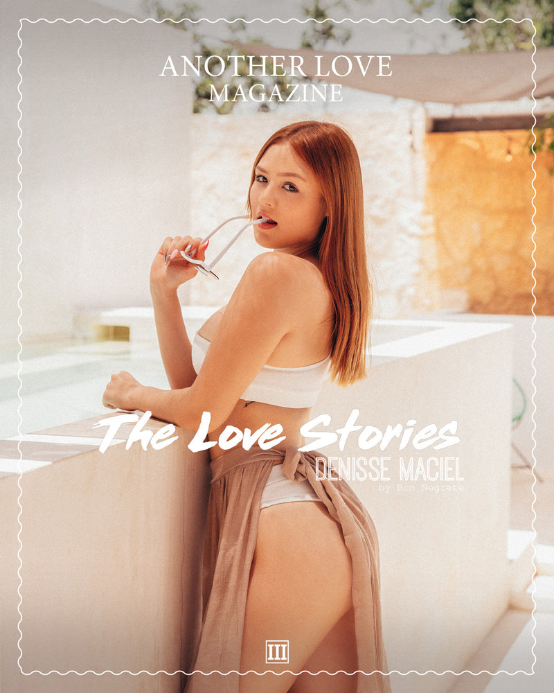 ALM The Love Stories - Denisse Maciel III
