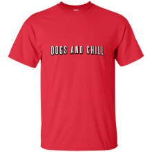 Dogs And Chill T-Shirt