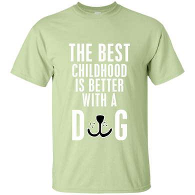 Best Childhood Better With Dog T-Shirt