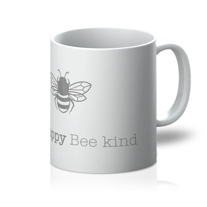 Bee happy Bee kind Mug