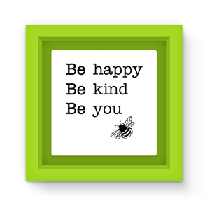Bee Happy Bee Kind Be You Green Magnet