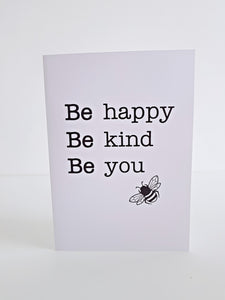 Bee happy Bee kind Be you Greeting Card