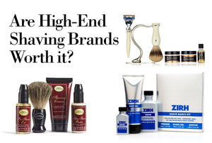 Are High End Shaving Brands Worth It?