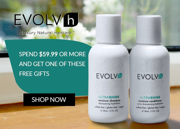 EVOLVh Hair Care Promo (Include in notes which you prefer)