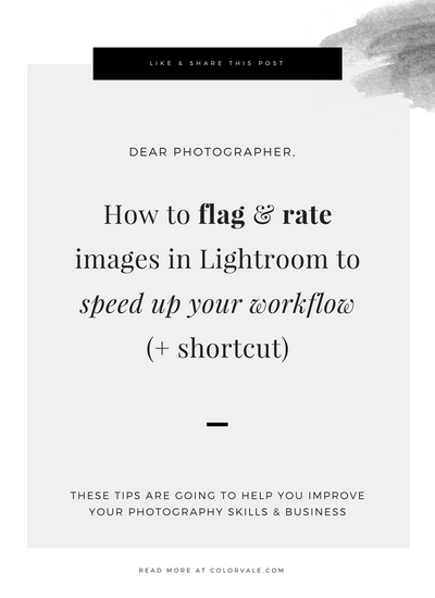How to flag & rate images in Lightroom to speed up your workflow (+ shortcut)