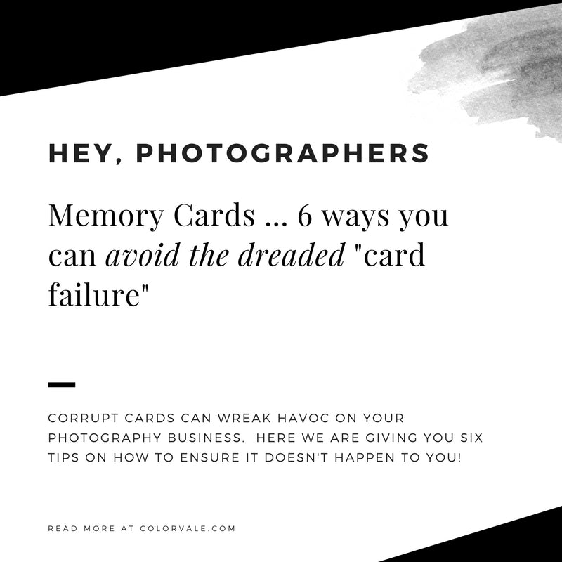 "Memory Cards ... 6 ways you can avoid the dreaded ""card failure"""