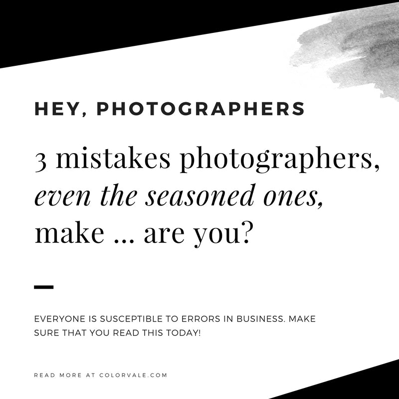 3 Mistakes Even Seasoned Photographers Make