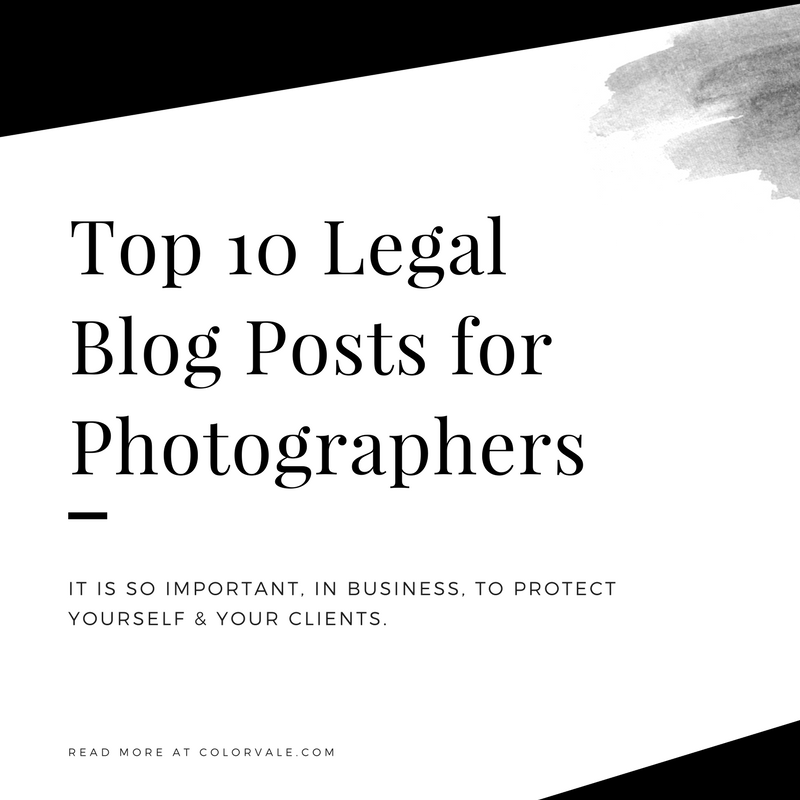 Top 10 Legal  Blog Posts for Photographers