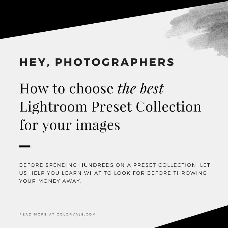 How to choose the best Lightroom Preset Collection for your