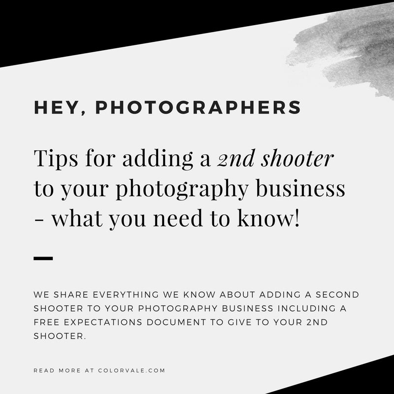 6 Important Tips for adding a 2nd shooter to your photography business