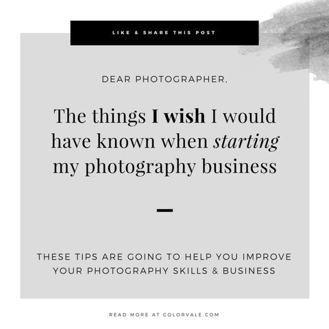 The things I wish I would have known when starting my photography business