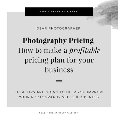 Photography Pricing – How to make a profitable pricing plan for your business