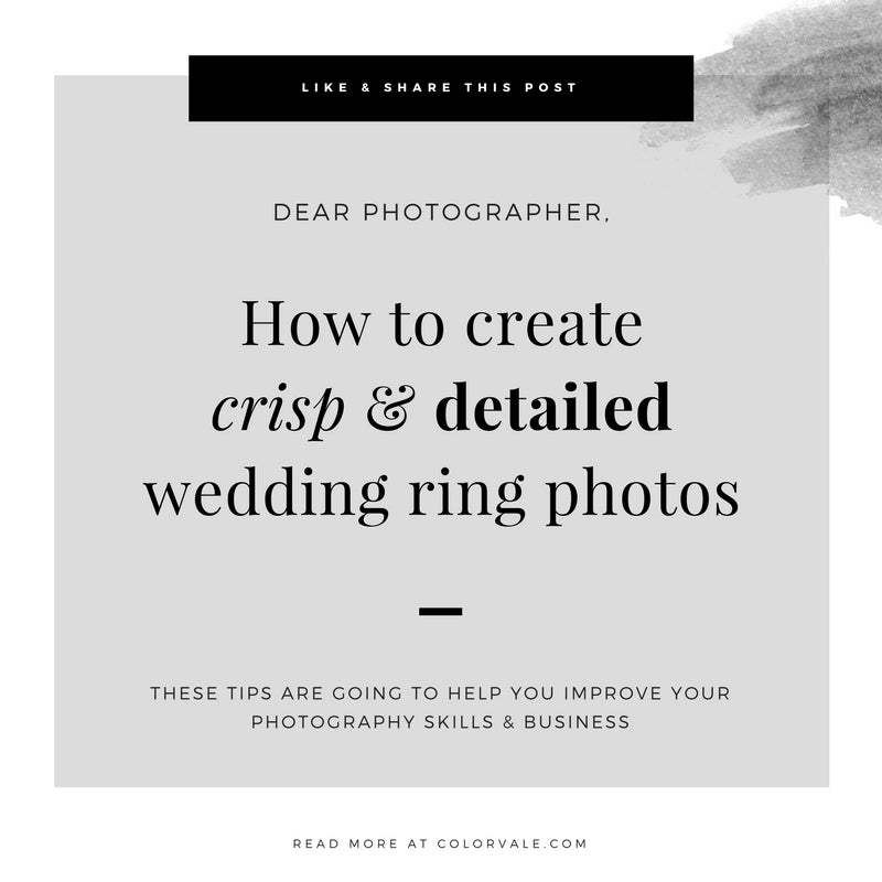 Macro Photography:  How to create crisp & detailed wedding ring photos