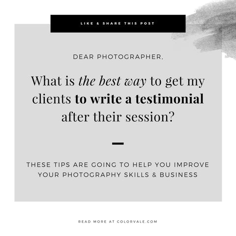 What is the best way to get my clients to write a testimonial after their session?
