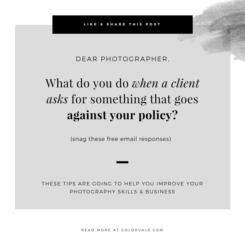 What do you do when a client asks for something that goes against your policy? Snag these responses!