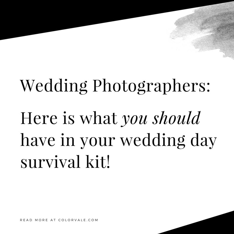 a photographers must have wedding day survival kit colorvale