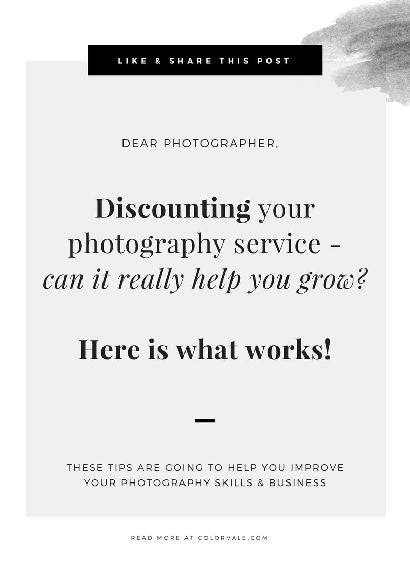 Discounting your photography service - can it really help you grow?  Here is what works!