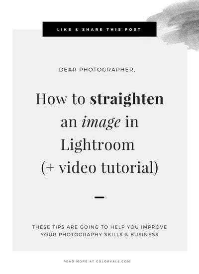 How to straighten an image in Lightroom