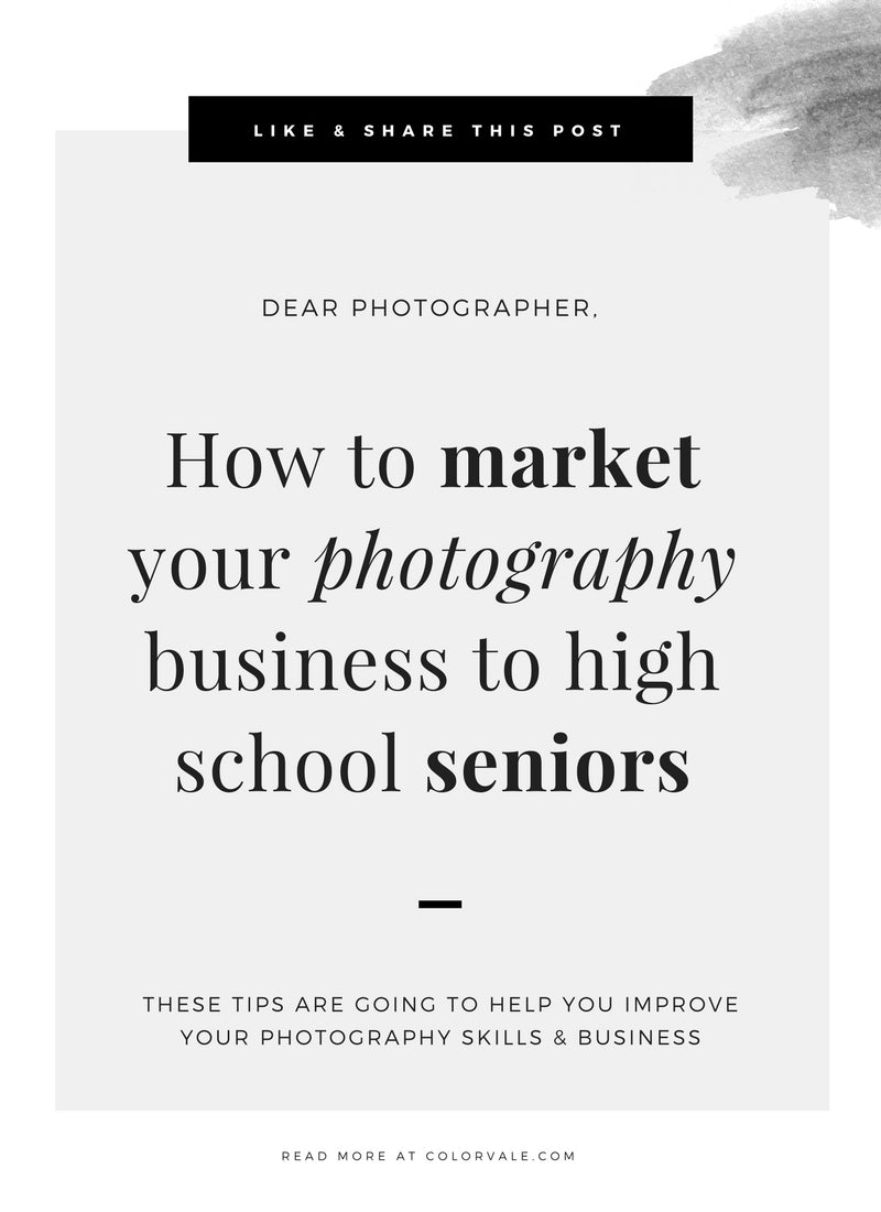 How To Market Your Photography Business To High School