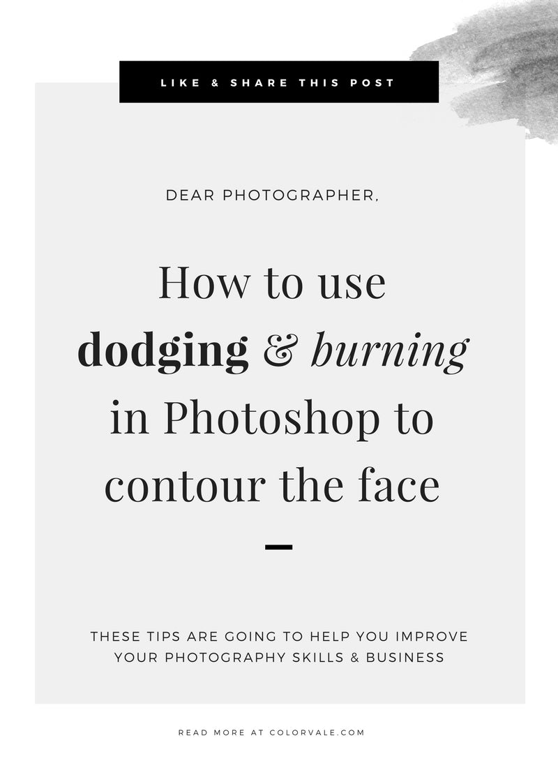 How to use dodging & burning in Photoshop to contour the face