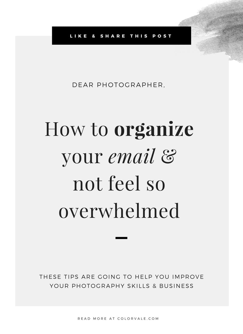 How to organize your email & not feel so overwhelmed