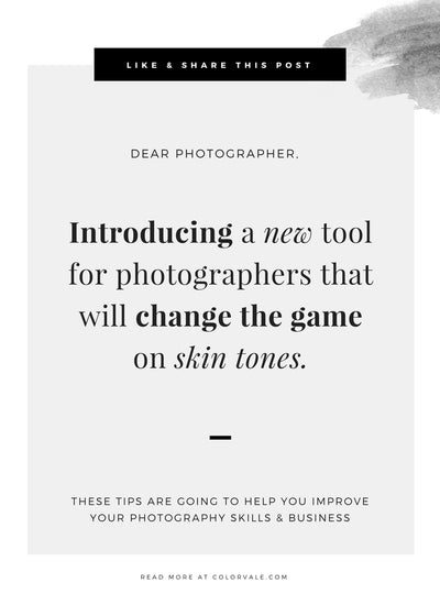 Introducing a new tool for photographers that will change the game in skin tones!