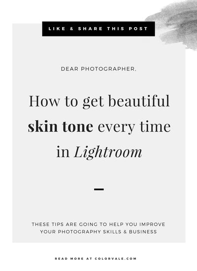 How to get beautiful skin tone every time in Lightroom