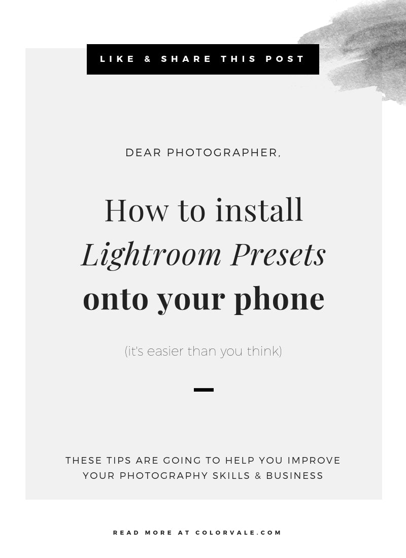 How to install Lightroom Presets onto your phone