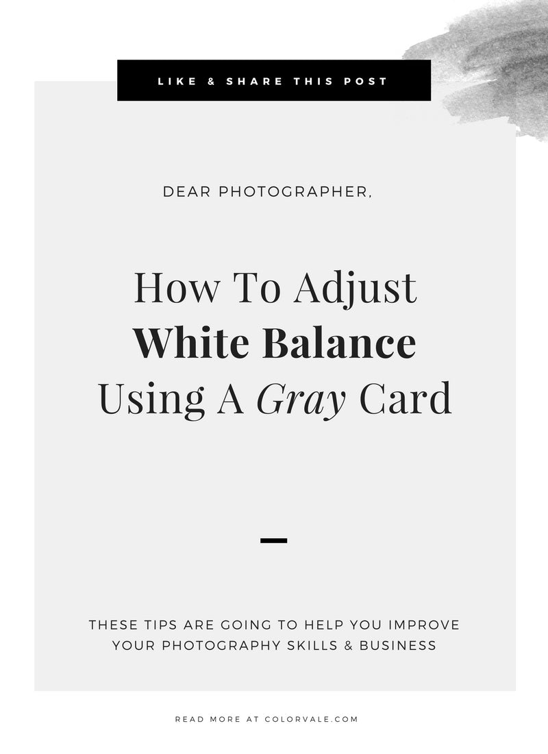 How To Adjust White Balance Using A Gray Card