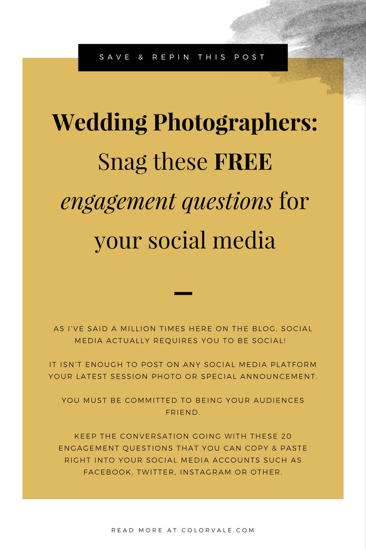Wedding photographers:  snag these free engagement questions to use on your social media to get people connecting with your brand.