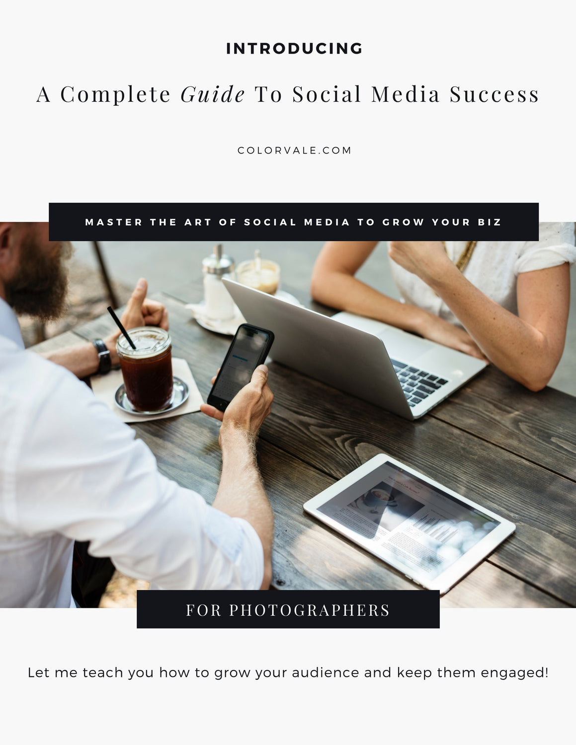 A Complete Guide To Social Media Success for Photographers