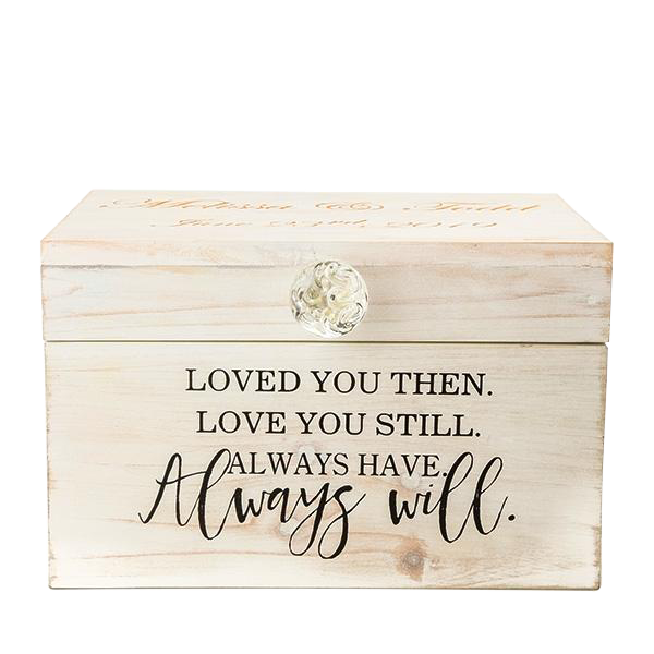 Loved You Then & Now Wooden Box