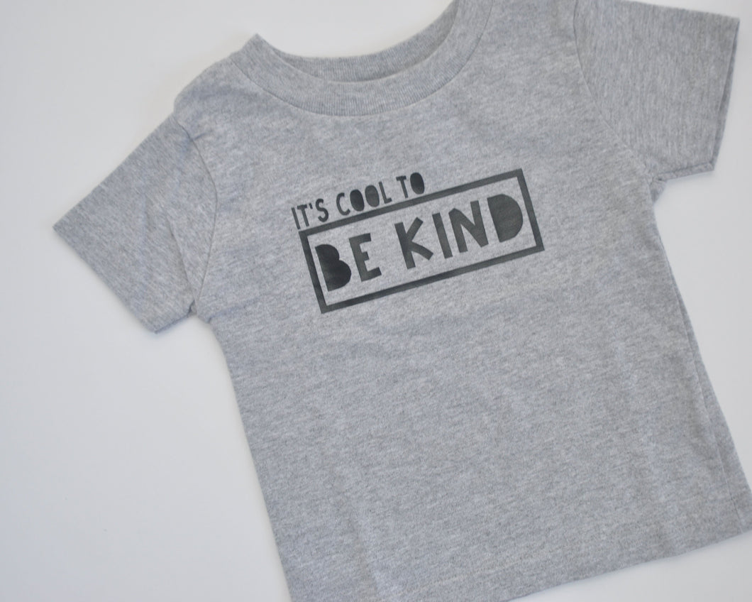 Graphic T - It's Cool To Be Kind