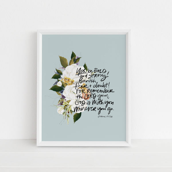 Banish Fear and Doubt (Joshua 1:9) | Art Print
