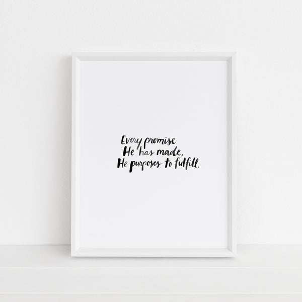 *LAST CHANCE* Every Promise He Has Made He Purposes to Fulfill | Art Print